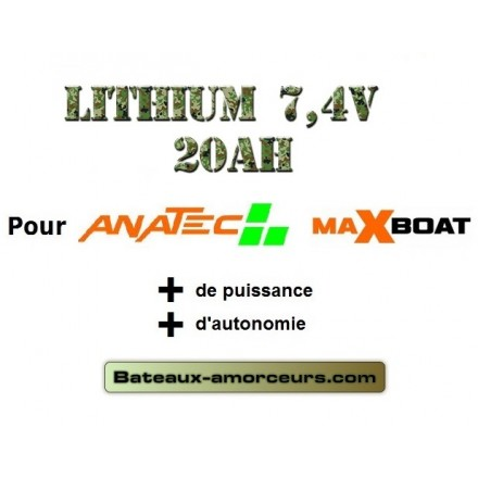 Batteries lithium 20ah pour maxboat anatec