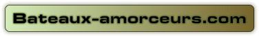 Bateaux-amorceurs.com Le plus grand choix d'amorceurs